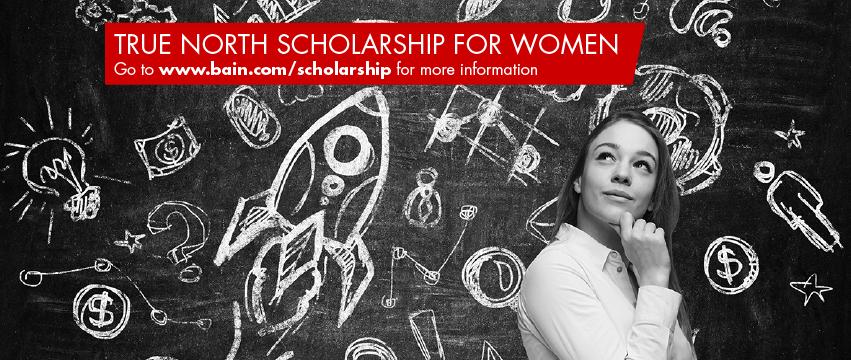 Bain & Company - 2017 True North Scholarship for Women