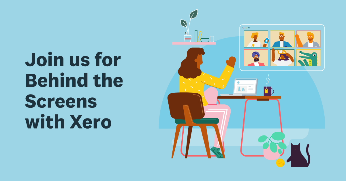 Behind the Screens with Xero